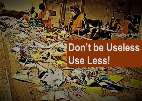 210818 DON'T BE USELESS - USE LESS - POWERPOINT - SLIDE 2A
